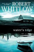 Book Cover Waters Edge by Robert Whitlow